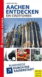 Aachen entdecken – ein Stadtführer