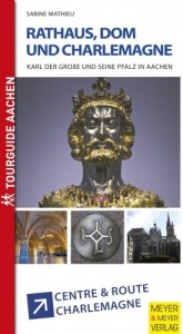 Rathaus, Dom und Charlemagne